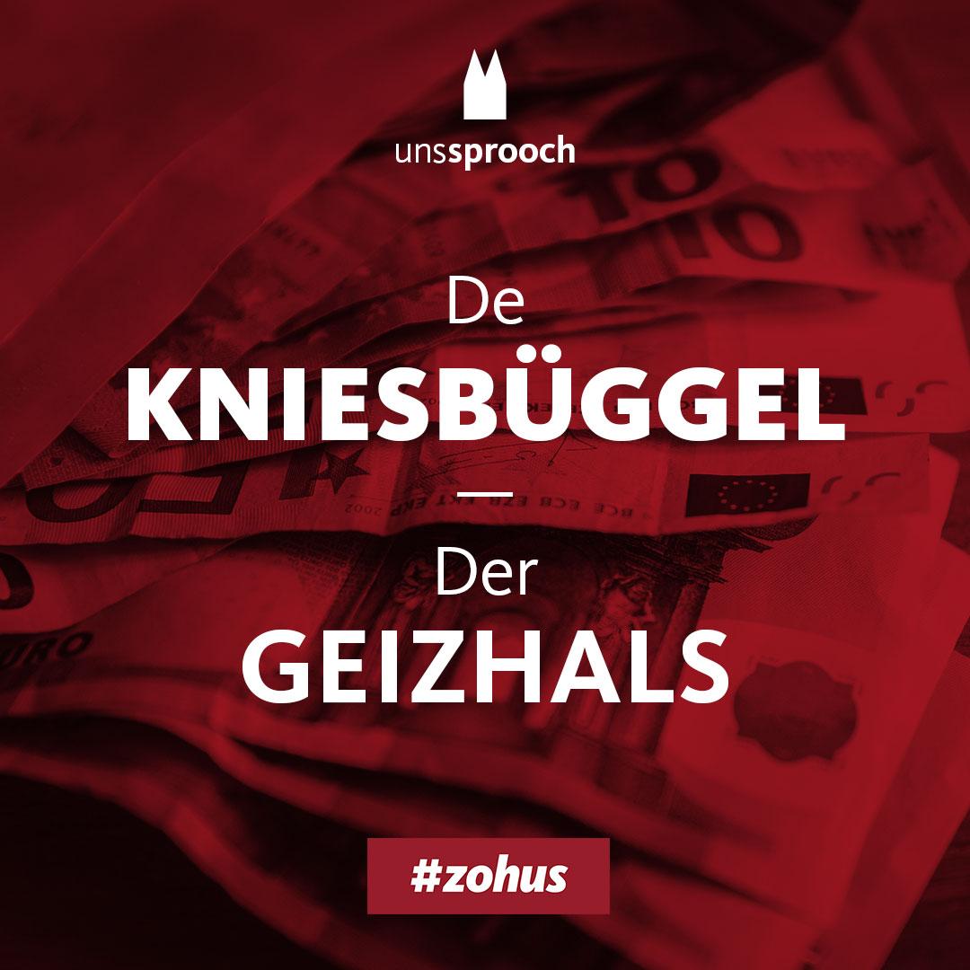 Köln Beste Uns Sprooch_kniesbueggel